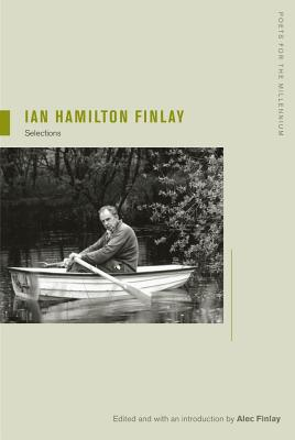 Image for Ian Hamilton Finlay: Selections (Poets for the Millennium)