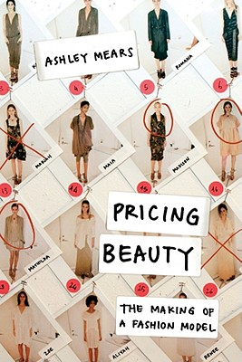 Image for Pricing Beauty: The Making of a Fashion Model