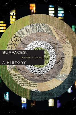 Surfaces: A History, Amato, Joseph A.