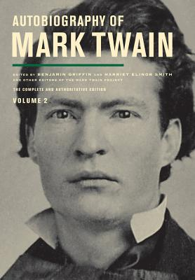 Image for Autobiography of Mark Twain, : The Complete and Authoritative Edition Volume 1 and Volume 2