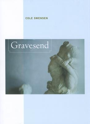 Image for Gravesend (New California Poetry)