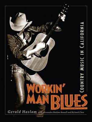 Image for Workin' Man Blues: Country Music in California