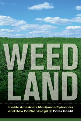 Weed Land, Peter Hecht