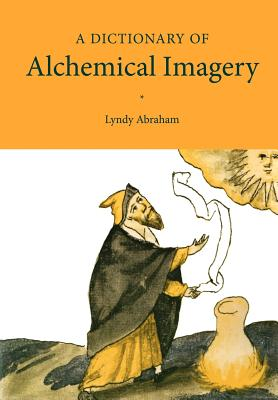 Image for A Dictionary of Alchemical Imagery
