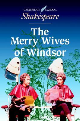 The Merry Wives of Windsor (Cambridge School Shakespeare), Shakespeare, William