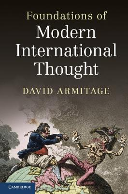 Foundations of Modern International Thought, Armitage, David