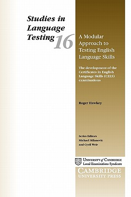 Image for Modular Approach to Testing English Language Skills  The Development of the Certificates in English