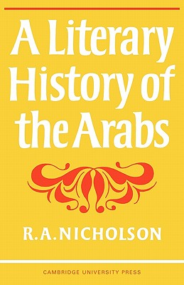 Image for LITERARY HISTORY OF THE ARABS