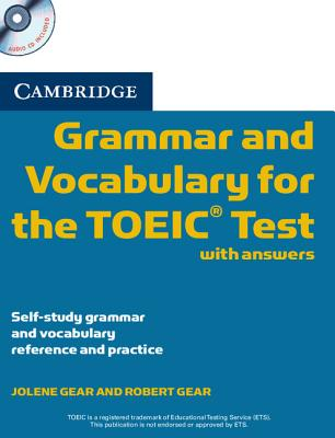 Image for Cambridge Grammar and Vocabulary for the TOEIC Test with Answers and Audio Cds (2)  Self-study Grammar and Vocabulary Reference and Practice
