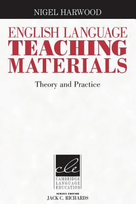 Image for English Language Teaching Materials: Theory and Practice (Cambridge Language Education)