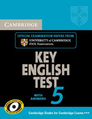 Image for Cambridge Key English Test 5 Student's Book with answers: Official Examination Papers from University of Cambridge ESOL Examinations (KET Practice Tests)