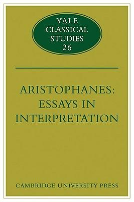 Aristophanes: Essays in Interpretation (Yale Classical Studies), Henderson, Jeffrey