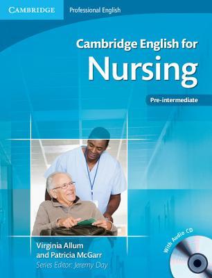 Image for Cambridge English for Nursing Pre-intermediate Student's Book with Audio CD (Cambridge Professional English)