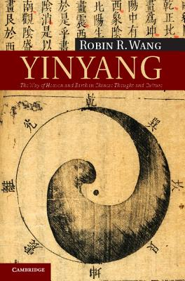 Image for Yinyang: The Way of Heaven and Earth in Chinese Thought and Culture (New Approaches to Asian History)