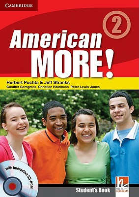 American More! Level 2 Student's Book with CD-ROM, Puchta, Herbert; Stranks, Jeff; Gerngross, G�nter; Holzmann, Christian; Lewis-Jones, Peter