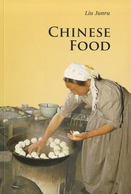 Chinese Food (Introductions to Chinese Culture), Liu, Junru