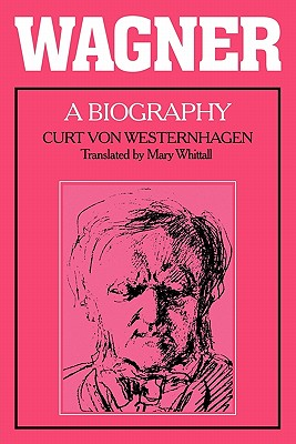 Image for Wagner: A Biography