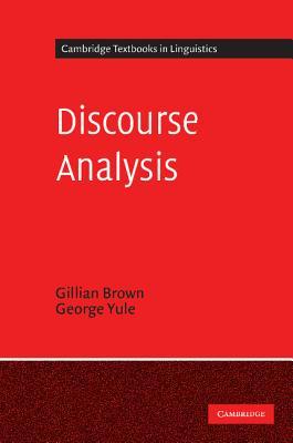 Discourse Analysis, Brown, Gillian