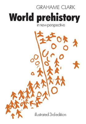 Image for World Prehistory: In New Perspective
