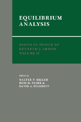 Essays in Honor of Kenneth J. Arrow: Volume 2, Equilibrium Analysis (v. 2)