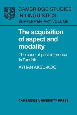 Image for Acquisition Of Aspect And Modality, The