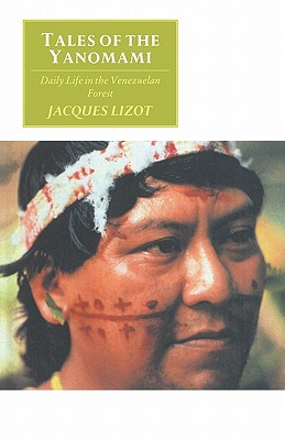 Image for Tales of the Yanomami: Daily Life in the Venezuelan Forest (Canto original series)