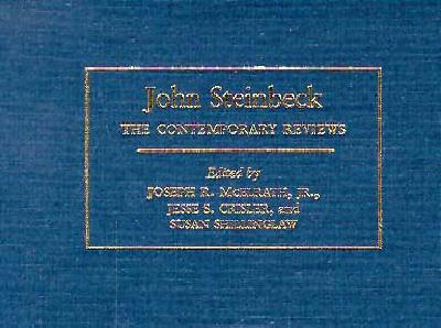 John Steinbeck: The Contemporary Reviews (American Critical Archives)