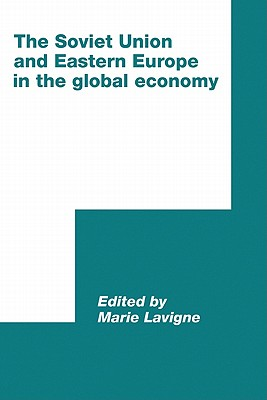 Image for The Soviet Union and Eastern Europe in the Global Economy (International Council for Central and East European Studies)