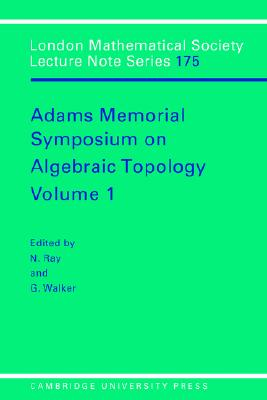 Image for LMS: 175 Adams Memorial Alge Vol 1 (London Mathematical Society Lecture Note Series)