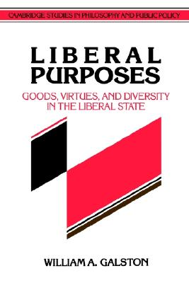 Liberal purposes, Galston, William A.