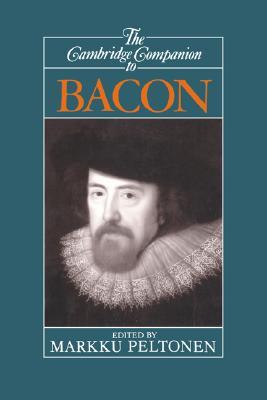 Image for The Cambridge Companion to Bacon (Cambridge Companions to Philosophy)