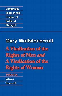Image for Wollstonecraft: A Vindication of the Rights of Men and a Vindication of the Rights of Woman and Hints (Cambridge Texts in the History of Political Thought)