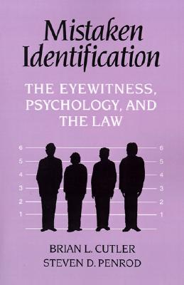 Image for Mistaken Identification: The Eyewitness, Psychology and the Law