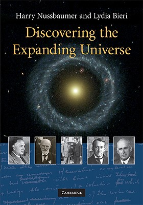 Discovering the Expanding Universe, Nussbaumer, Harry; Bieri, Lydia