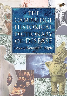 Image for The Cambridge Historical Dictionary of Disease