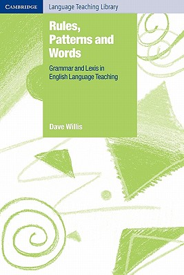 Image for Rules, Patterns and Words  Grammar and Lexis in English Language Teaching