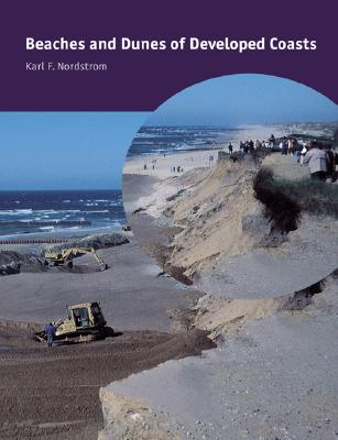 Beaches and Dunes of Developed Coasts, Nordstrom, Karl F.