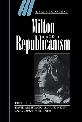 Image for Milton and Republicanism (Ideas in Context)