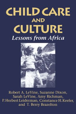 Child care and culture, Levine, Robert A.