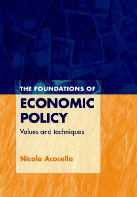 Image for Foundations of Economic Policy: Values and Techniques
