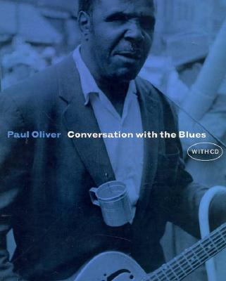 Conversation with the Blues, Oliver, Paul