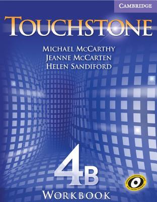 Touchstone Workbook 4B, McCarthy, Michael; McCarten, Jeanne; Sandiford, Helen