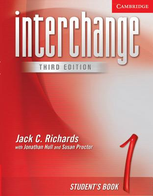 Interchange Student's Book 1 3rd Edition, Jack C. Richards (Author), Jonathan Hull (Author), Susan Proctor (Author)