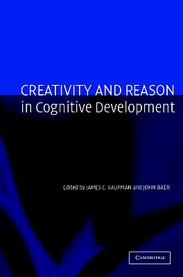 Image for Creativity and Reason in Cognitive Development