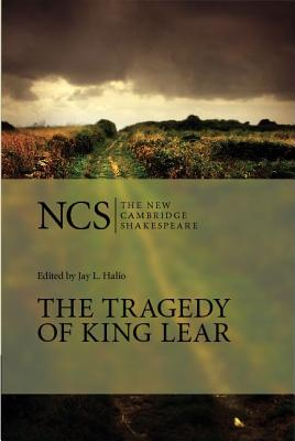 The Tragedy of King Lear (The New Cambridge Shakespeare), Shakespeare, William