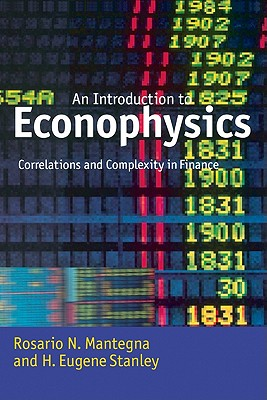 Introduction to Econophysics: Correlations and Complexity in Finance, Mantegna, Rosario N.; Stanley, H. Eugene