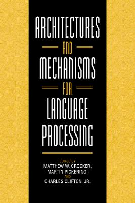 Image for Architectures and Mechanisms for Language Processing
