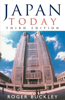 Japan Today: Third Edition, Buckley, Roger