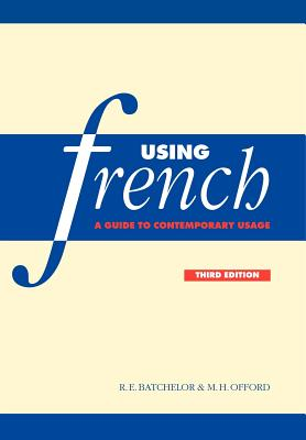 Image for Using French: A Guide to Contemporary Usage