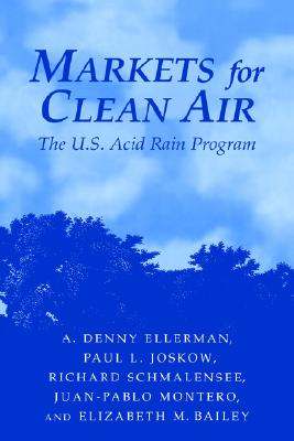 Image for Markets for Clean Air: The U.S. Acid Rain Program